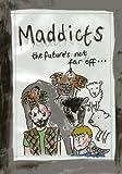 Maddicts