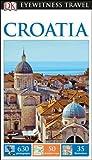 DK Eyewitness Travel Guide Croatia (Eyewitness Travel Guides) 2017