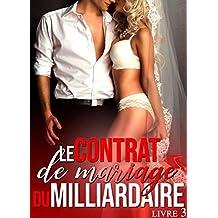Le Contrat de Mariage du Milliardaire (Livre 3): [New Romance Érotique]