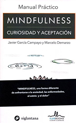 Mindfulness por Javier García Campayo