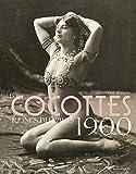 Les Cocottes - Reines du Paris 1900 2ed