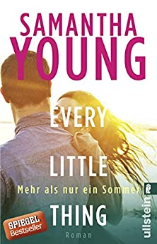 Every Little Thing - Mehr als nur ein Sommer: Roman (Hartwell-Love-Stories 2)