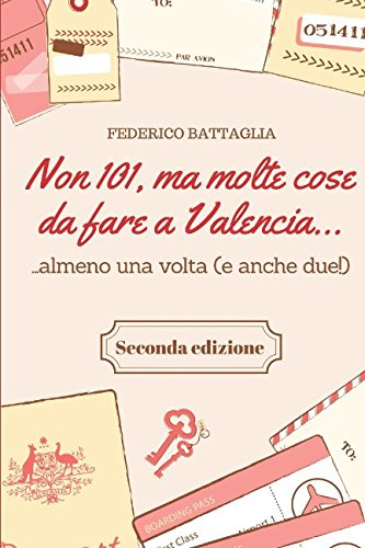 Non 101, ma molte cose da fare a Valencia.: .una volta (ma anche due!)