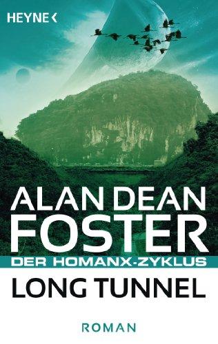 Long Tunnel: Der Homanx-Zyklus - Roman (Die Homanx-Reihe 11)