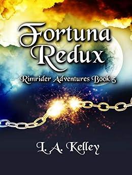 Fortuna Redux (rimrider Adventures Book 5) por L. A. Kelley epub