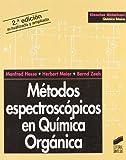 Métodos espectroscópicos en química orgánica (Ciencias químicas. Química básica, Band 3)