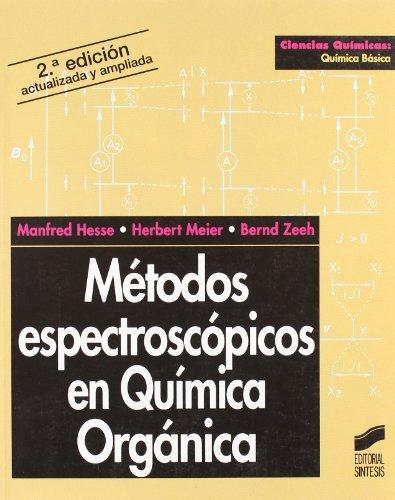 Métodos espectroscópicos en química orgánica (Ciencias químicas. Química básica)