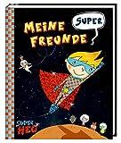 Freundebuch - Meine super Freunde - Super Neo