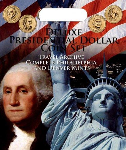 Deluxe Presidential Dollar Coin Set: Travel Archive Complete Philadelphia and Denver Mints -