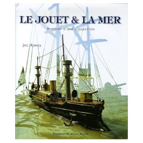 Le Jouet et la mer: Histoire d'une collection