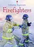 Firefighters (Beginners Series)