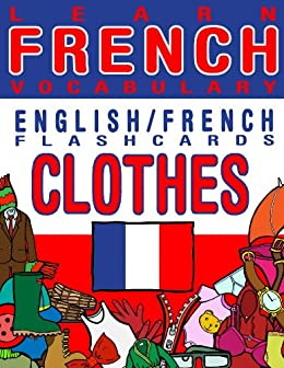 Learn French Vocabulary - English/French Flashcards - Clothes ...