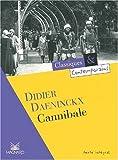 Cannibale de Daeninckx. Didier (2001) Poche