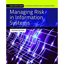 Managing Risk In Information Systems (Information Systems Security & Assurance) by Darril Gibson (2014-07-31)