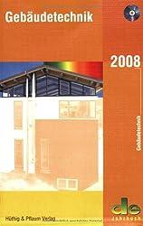 Gebäudetechnik 2008, m. CD-ROM