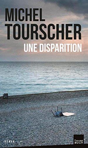 Une disparition - Michel Tourscher (2018) sur Bookys