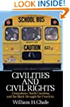 Civilities and Civil Rights: Greensbo...