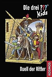 Die drei ??? Kids 43. Duell der Ritter (drei Fragezeichen) by Ulf Blanck (2010-02-06)
