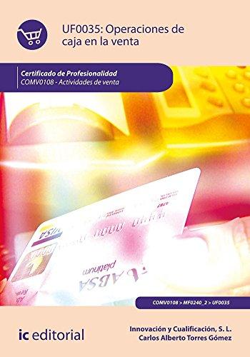 Operaciones de caja en la venta. COMV0108 - Actividades de venta