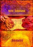 Anaheim Live by Eric Johnson