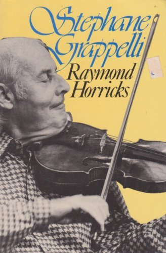 Stephane Grappelli (Quality Paperbacks Series) por Raymond Horricks