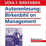 Autorenlesung: Birkenbihl on Management