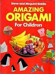 Amazing Origami for Children (Red Fox activity books)