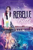 rebelle belle t1