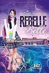 Rebelle Belle T.1