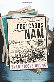 Postcards From Nam by [Duong, Uyen Nicole]