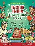 Inside India: Fascinating Food: 1 (Inside India, 1)