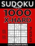 Sudoku Book 1,000 Extra Hard Puzzles: Sudoku Puzzle Book With Only One Level of Difficulty: Volume 35 (Sudoku Book Challenger Series)