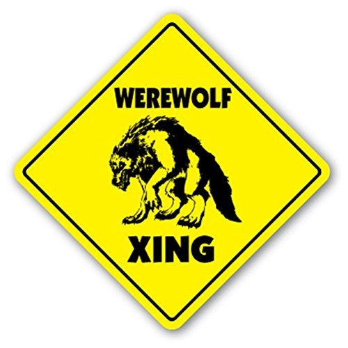 SignMission Werwolf Crossing Sign Zone Xing |-| 30,5 cm Hoch Mythologie Vampir Mythos Monster Scary
