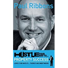 HUSTLE your way to PROPERTY SUCCESS