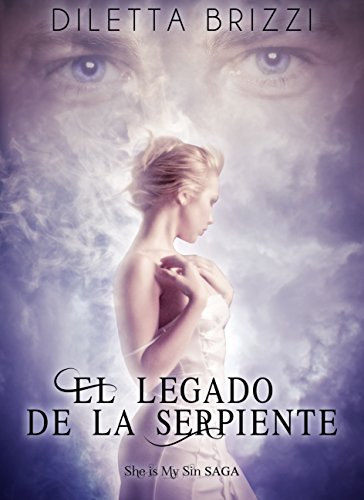 El Legado de la Serpiente (She is my Sin n 1)