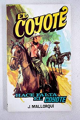 Hace Falta El Coyote