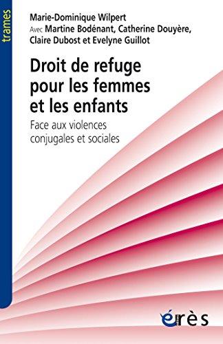 Droit de refuge pour les femmes et les enfants (Trames) par Marie-Dominique WILPERT