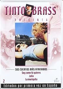 Tinto Brass - Sus Cuentos Mas Atrevidos 2 [Import espagnol]