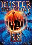 Mister Monday (The Keys to the Kingdom, Book 1) von Garth Nix