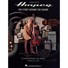 Ampeg: The Story Behind the Sound