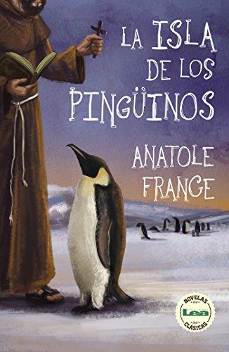 La isla de los pingüinos por Anatole France