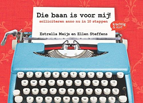 Die baan is voor mij! (Dutch Edition)