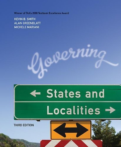 Governing States and Localities by Kevin B Smith (2010-07-15)