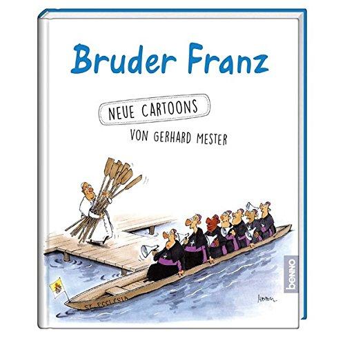 Bruder Franz: Neue Cartoons von Gerhard Meester