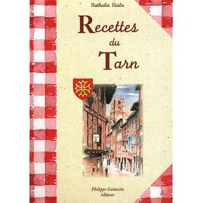 Recettes du Tarn (cuisine Sud-Ouest)