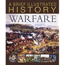 A Brief Illustrated History of Warfare (Fact Finders: A Brief Illustrated History)