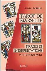 Tarot de Marseille - Tirages et interprétations - Perfectionnement Broché