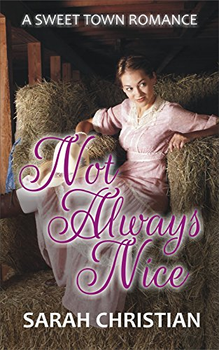 not-always-nice-sweet-town-clean-historical-western-romance-book-4
