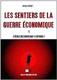 Les sentiers de la guerre économique - L'école des
