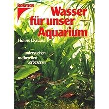 Wasser für unser Aquarium